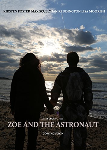 Zoe and the Astronaut (2017)