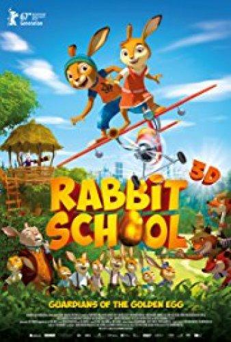 Rabbit School - Guardians of the Golden Egg (2018)