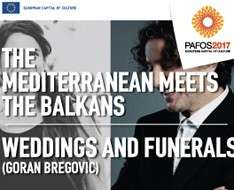 Cyprus Event: Weddings and Funerals – Goran Bregovic - Pafos2017