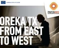Oreka TX - From East to West - Pafos2017