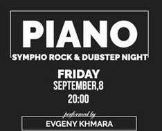 Cyprus Event: Piano Sympho Rock & Dubstep Bight