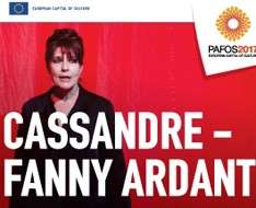 Cassandre - Fanny Ardant - Pafos2017