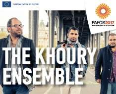 Cyprus Event: The Khoury Ensemble - Pafos2017
