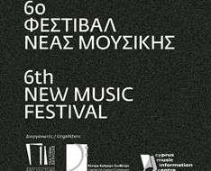 Cyprus Event: 6th New Music Festival