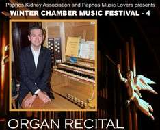 Cyprus Event: Winter Chamber Music Festival 4 - Organ recital - Paul Timmins