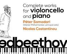 Beethoven: Complete works for violoncello and piano - Part II (October)