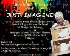 Cyprus Event: Just Imagine - Little Muse Theatre