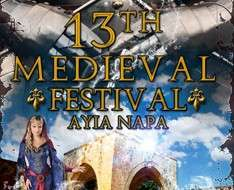 Cyprus Event: 13rd Agia Napa Medieval Festival