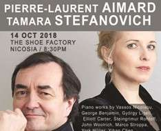 Cyprus Event: Concert: PIERRE-LAURENT AIMARD & TAMARA STEFANOVICH - 10th International Pharos Contemporary Music Festival