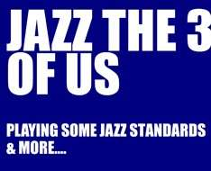 Jazz the 3 of us
