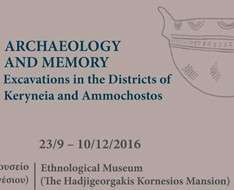 Archaeology and Memory: Excavations in the Districts of Keryneia and Ammochostos