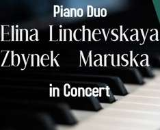 A Piano Duo Concert with Elina Linchevskaya & Zbynek Maruska