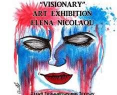 """Visionary"" Exhibition by Elena Nicolaou"