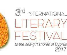 Cyprus Event: 3rd International Literary Festival, to the sea-girt shores of Cyprus (Lefkosia)
